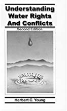 Understanding Water Rights and Conflicts Second Edition