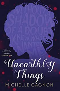 Book Cover: Unearthly Things