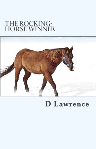 essay the rocking horse winner by d h lawrence