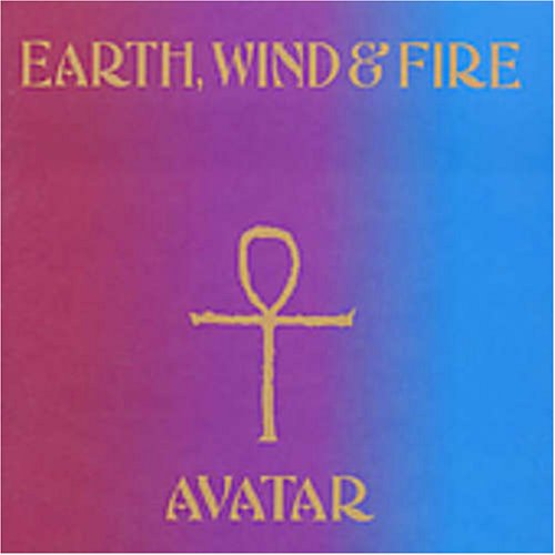 Earth Wind & Fire - Avatar - Zortam Music
