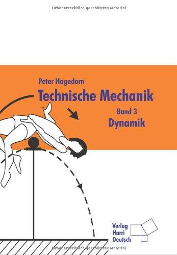 Technische mechanik dynamik bd 3 buch pdf peter for Technische mechanik grundlagen pdf