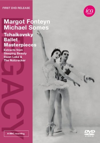Tchaik: Fonteyn/ Somes (Extracts From Sleeping Beauty/ Swan Lake/ Nutcracker) (Ica Classics: ICAD 5050) [DVD] [2011] [NTSC]