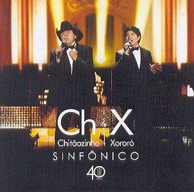 Chitãozinho & Xororó - Chitaozinho & Xororo - 40 Anos - Sinfonico