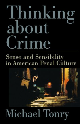 Thinking about Crime: Sense and Sensibility in American...