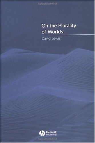 David Lewis: On the Plurality of Worlds