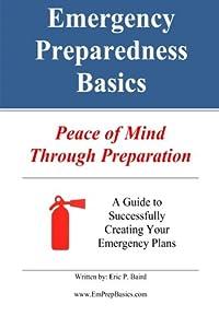 Emergency Preparedness Basics:: Peace of Mind Through Preparation download ebook