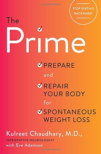The Prime: Prepare and Repair Your Body for Spontaneous Weight Loss PDF