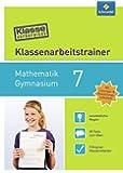 Klasse vorbereitet - Gymnasium: Klassenarbeitstrainer Mathematik 7