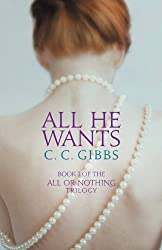All He Wants (All or Nothing) (English Edition)