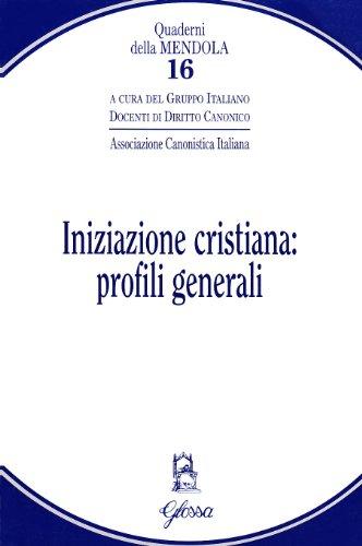 iniziazione-cristiana-profili-generali-quaderni-della-mendola