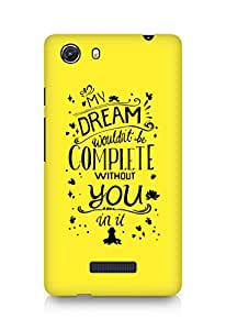 AMEZ my dream wouldnt have been complete without you Back Cover For Micromax Unite 3