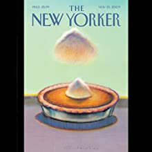 The New Yorker, November 23, 2009 (John Colapinto, Evan Osnos, Calvin Trillin) Periodical by  The New Yorker Narrated by  uncredited