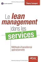 Le lean management dans les services : Méthode d'excellence opérationnelle
