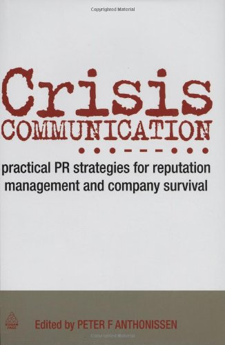 Crisis Communication: Practical PR Strategies for...