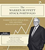 img - for The Warren Buffett Stock Portfolio: Warren Buffett Stock Picks: Why and When He Is Investing in Them   [WARREN BUFFETT STOCK PORTFO 4D] [Compact Disc] book / textbook / text book