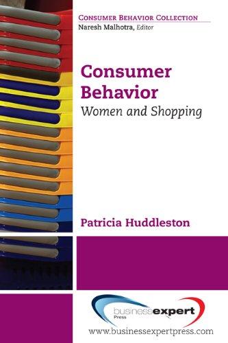Consumer Behavior: Women and Shopping, by Patricia Huddleston, Stella Minahan