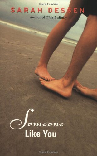 Someone Like You By Sarah Dessen Teen Ink