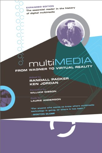 Multimedia: From Wagner to Virtual Reality (Expanded...