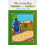 img - for The Living Way Children's Bible Class Curriculum Junior Year 1 Book 3 Teacher Manual - Stories Jesus Told book / textbook / text book