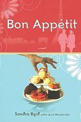 Bon Appetit (French Twist, Book 2) by WaterBrook Press