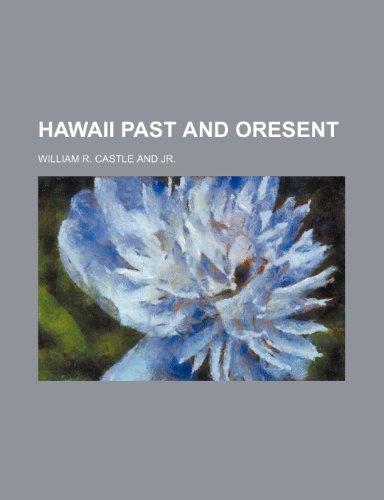 Hawaii Past and Oresent