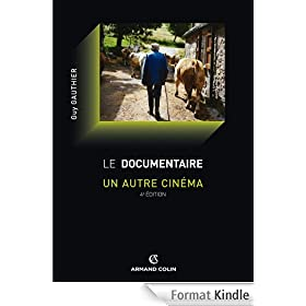 Le documentaire : un autre cin�ma