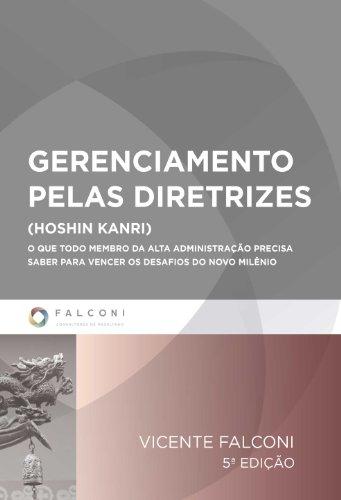 Gerenciamento Pelas Diretrizes (Portuguese Edition), by Vicente Falconi