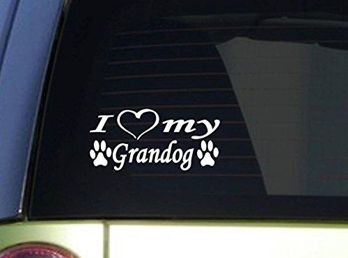 I love my grandog *I937* 8 Inch wide sticker dog decal