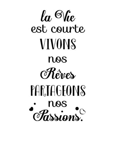 ZZ-Ambiance-sticker Vinilo Decorativo French Quote Vivons Nos Rêves & Partageons Nos Passions