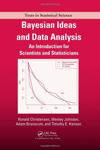 Bayesian Ideas and Data Analysis: An Introduction for Scientists and Statisticians (Chapman & Hall/CRC Texts in Statistical Science)