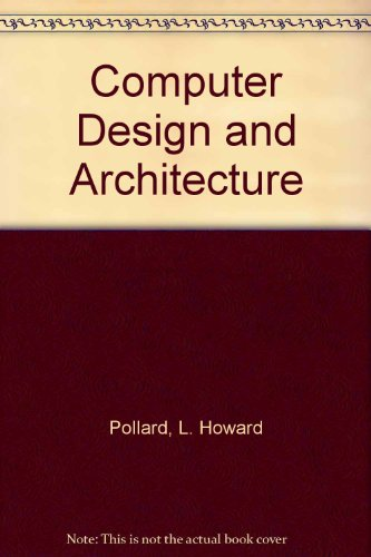 Computer Design and Architecture