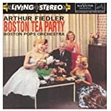Arthur Fiedler Boston Tea Party