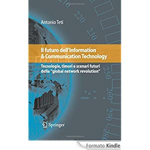 Il futuro dell'Information & Communication Technology