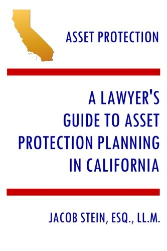 A Lawyer's Guide to Asset Protection Planning in California (Asset Protection Planning Guide compare prices)