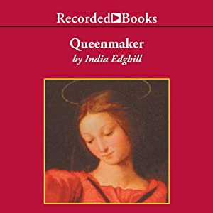 Queenmaker: A Novel of King David's Queen | [India Edghill]