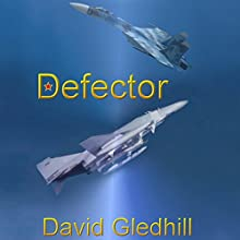 Defector (       UNABRIDGED) by David Gledhill Narrated by David Gledhill