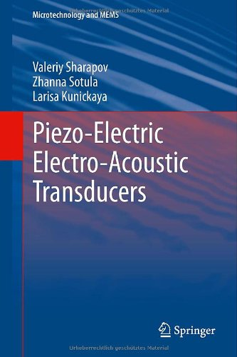 Piezo-Electric Electro-Acoustic Transducers (Microtechnology And Mems)
