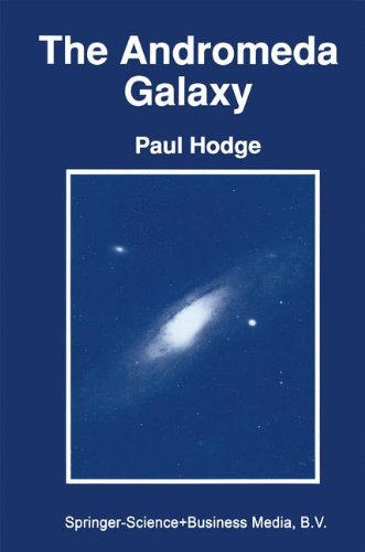 The Andromeda Galaxy (Astrophysics and Space Science Library, Vollume 176)