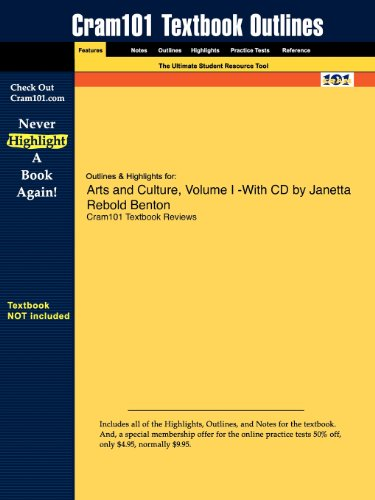 Studyguide for Arts and Culture, Volume I by Janetta Rebold Benton, ISBN 9780131578609