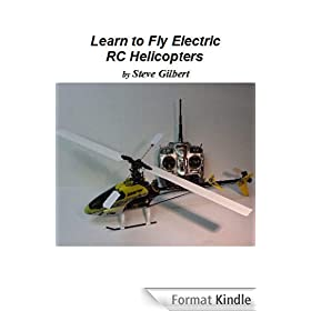 Learn to Fly Electric RC Helicopters
