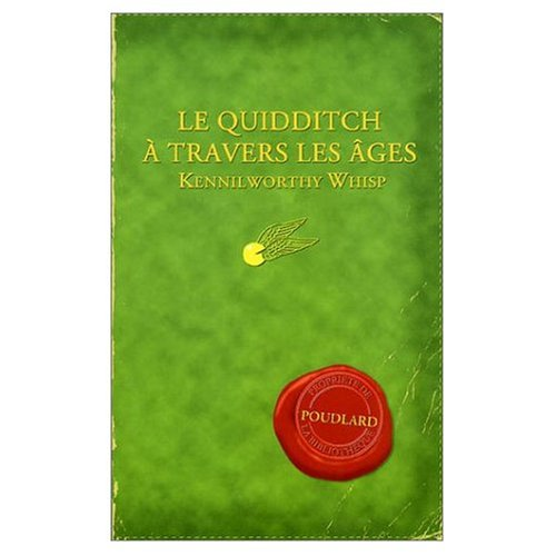 Le Quidditch a Travers Les Ages / Quidditch Through the Ages