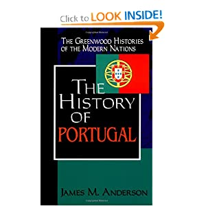 Amazon.com: The History of Portugal: (The Greenwood Histories of ...