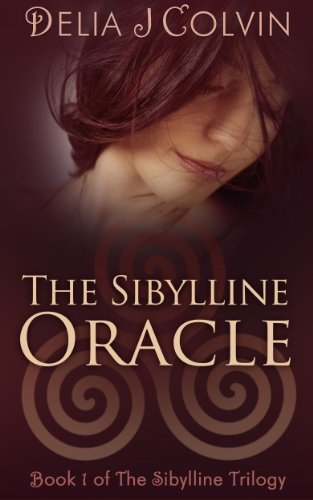 The Sibylline Oracle (The Sibylline Trilogy) by Delia Colvin