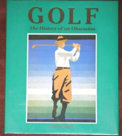 Golf: The History of an Obsession
