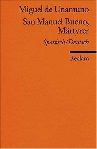 San Manuel Bueno, Märtyrer = San Manuel Bueno, mártir
