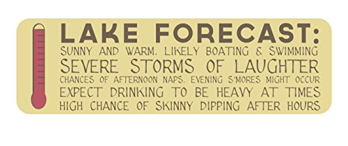 Lake Forecast Sign - 7 x 23 - Makes a Great Decoration, Wall Art, Gift, Decor in Any Beach House, Cabin, Cottage, Home, or Lodge. Made in USA.