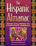 Hispanic Almanac From Columbus To (078760030X) by Kanellos, Nicolas