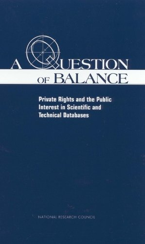 A Question of Balance: Private Rights and Public Interest in Scientific and Technical Databases