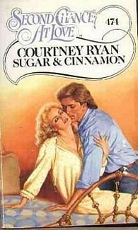 Sugar and Cinnamon (Second Chance at Love) Courtney Ryan