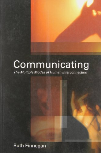 Communicating: The Multiple Modes of Human Interconnection